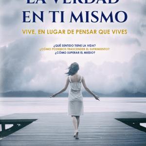 La Verdad en Ti Mismo - ¿Qué sentido tiene la vida?